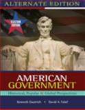American Government : Historical, Popular, Global Perspectives, Dautrich, Kenneth and Yalof, David A., 049556978X