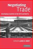 Negotiating Trade : Developing Countries in the WTO and NAFTA, , 0521679788