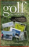 Golf on the Rocks, Gary Sutherland, 0755319788