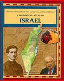 A Historical Atlas of Israel, Amy Romano, 0823939782