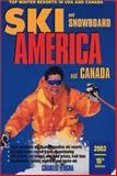 Ski and Snowboard America and Canada, Charles Leocha, 0915009781