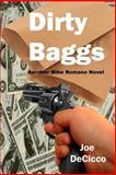 Dirty Baggs, Joe DeCicco, 146620978X