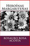 Heroínas Margariteñas, Rosauro Rosa Acosta, 1477649786