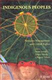 Indigenous Peoples : Resource Management and Global Rights, , 905166978X