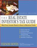 The Real Estate Investor's Tax Guide, Hoven, Vernon, 079316978X