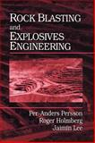 Rock Blasting and Explosives Engineering, Holmberg, Roger and Lee, Jaimin, 084938978X