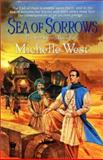 Sea of Sorrows, Michelle West, 0886779782