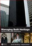Managing Built Heritage, Worthing, Derek and Bond, Stephen, 1405119780