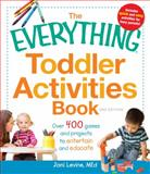 The Everything Toddler Activities Book, Joni Levine MEd, 1440529787