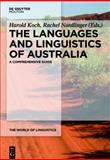 The Languages and Linguistics of Australia : A Comprehensive Guide, , 3110279789