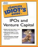 The Complete Idiot's Guide to IPO's and Venture Capitol 9780028639789