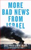 More Bad News from Israel, Philo, Greg and Berry, Mike, 0745329780