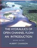 Hydraulics of Open Channel Flow, Chanson, Hubert, 0750659785