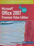 Microsoft® Office 2007, Hunt, Marjorie S. and Waxer, Barbara M., 1111529787