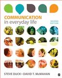 Communication in Everyday Life, Duck, Steve W. and McMahan, David T., 145225978X