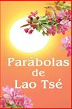 Parábolas de Lao Tsé, Anna Zubkova, 1495209784