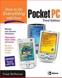 How to Do Everything with Your Pocket PC, McPherson, Frank, 0072229799