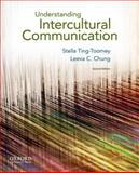 Understanding Intercultural Communication, Ting-Toomey, Stella and Chung, Leeva C., 019973979X