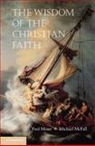 The Wisdom of the Christian Faith, , 0521169798