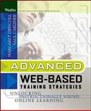 Advanced Web-Based Training Strategies : Unlocking Instructionally Sound Online Learning, Driscoll, Margaret and Carliner, Saul, 0787969796