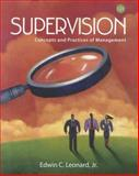 Supervision : Concepts and Practices of Management, Leonard, Edwin C., 1111969795