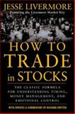 How to Trade in Stocks, Livermore, Jesse, 0071469796