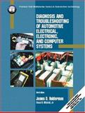 Diagnosis and Troubleshooting of Automotive Electrical, Electronic, and Computer Systems, Halderman, James D. and Mitchell, Chase D., 0130799793