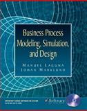 Business Process Modeling, Simulation and Design, Laguna, Manuel and Marklund, Johan, 0131099795