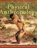 Introduction to Physical Anthropology 2009-2010 Edition 12th Edition