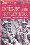 Dictionary of the First World War, Stephen Pope and Elizabeth-Anne Wheal, 0850529794