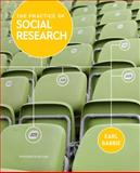 The Practice of Social Research, Babbie, Earl R., 1133049796