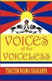 Voices of the Voiceless, Tsoltim Ngima Shakabpa, 1462659799