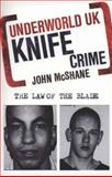 Knife Crime, John McShane, 1847249795