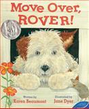 Move over, Rover!, Karen Beaumont, 0152019790