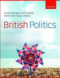 British Politics, Kavanagh, Dennis and Richards, David, 0199269793