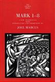 Mark 1-8, Marcus, Joel, 0300139799