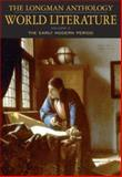 The Longman Anthology of World Literature Vol. C : The Early Modern Period, Damrosch, David and Alliston, April, 0321169794
