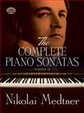 Complete Piano Sonatas, Nikolai Medtner, 0486299791