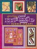 Greeting Card Magic with Rubber Stamps, MaryJo McGraw, 0891349790
