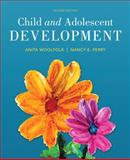 Child and Adolescent Development, Anita Woolfolk and Nancy Perry, 0133439798