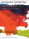 Geneses, Genealogies, Genres, and Genius : The Secrets of the Archive, Derrida, Jacques, 0231139799