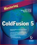Mastering ColdFusion 5, Danesh, Arman and Motlagh, Kristin Aileen, 078212979X