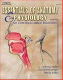Essentials of Anatomy and Physiology for Communication Disorders (Book Only), Seikel, Anthony J. and Drumright, David G., 1111319790