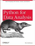 Python for Data Analysis : Data Wrangling with Pandas, NumPy, and IPython, McKinney, Wes, 1449319793