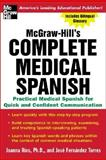 Complete Medical Spanish, Joanna Rios and Jose Fernandez, 007143979X
