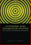 Hypnosis and Conscious States : The Cognitive Neuroscience Perspective, , 0198569793