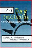 40 Day Publishing, Daniel Mawhinney and Darlene Shortridge, 1492949795