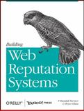 Building Web Reputation Systems, Farmer, F. Randall and Glass, Bryce, 059615979X