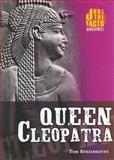 Queen Cleopatra, Thomas Streissguth, 082255979X