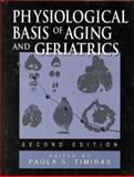 Physiological Basis of Aging and Geriatrics, Timiras, Paola S., 0849389798
